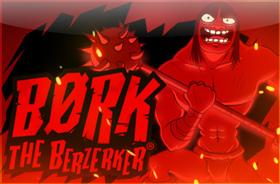 thunderkick - Bork the Berzerker